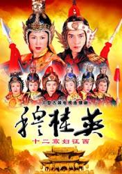 Heroine of the Yang - Mộc Quế Anh Đại Phá Thiên Môn