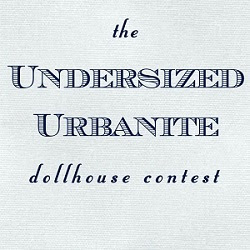 Undersized Urbanite Dollhouse Challenge.  Design an awesome dollhouse.  Win prizes.