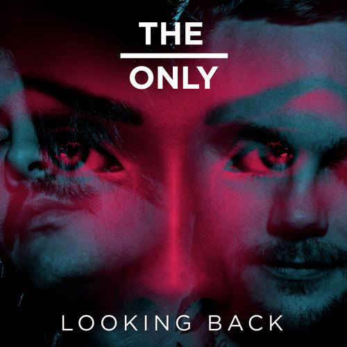 The Only - Looking Back (Walden Remix)
