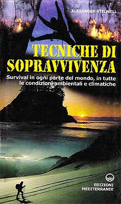 Manuale - Alexander Stilwell -Tecniche di sopravvivenza (2000 ) Ita