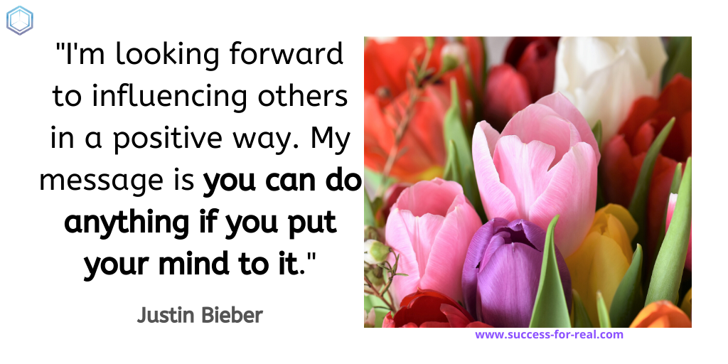 365 Success Quotes For Motivation - Picture Quote By Justin Bieber