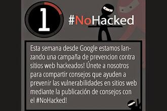 Buena acogida de la campaña #NoHacked de Google