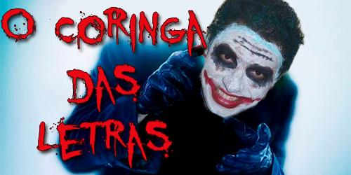 O Coringa das Letra