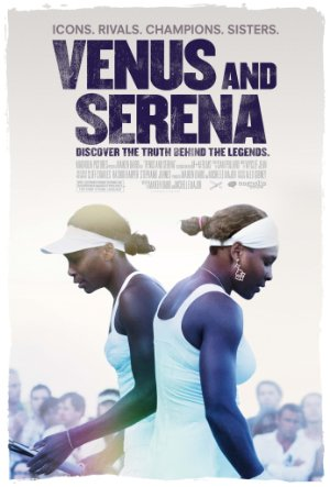 Picture Poster Wallpapers Venus and Serena (2012) Full Movies