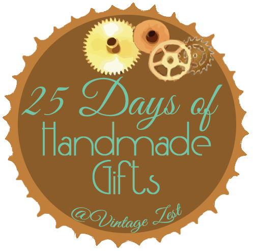 25 Days of Handmade Gifts