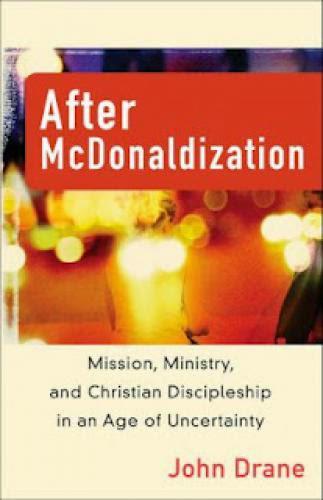Religion Belief John Drane After Mcdonaldization