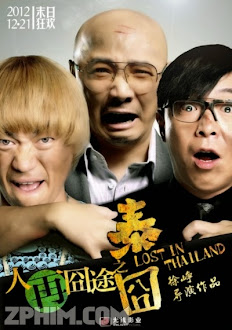 Lạc Lối Ở Thái Lan - Lost in Thailand (2012) Poster