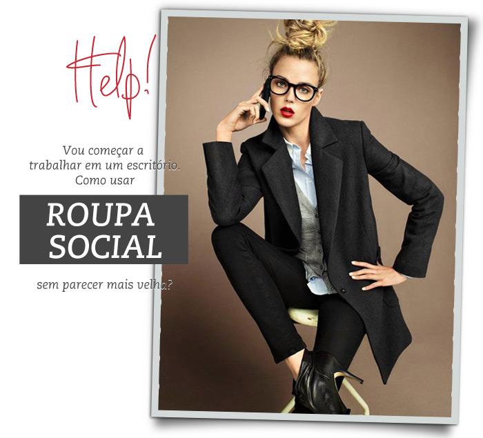3ede9c0eb Help  como usar roupa social sem parecer mais velha  - Lu Ferreira ...