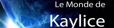 Le monde magique de Kaylice
