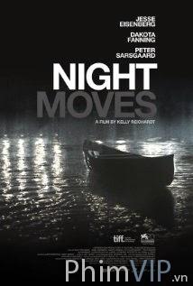 Di Chuyển Trong Bóng Đêm - Night Moves poster