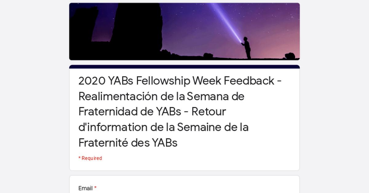 2020 YABs Fellowship Week Feedback - Realimentación de la Semana de Fraternidad de YABs - Retour d'information de la Semaine de la Fraternité des YABs
