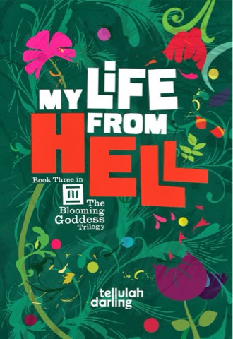 Review: My Life From Hell By Tellulah Darling