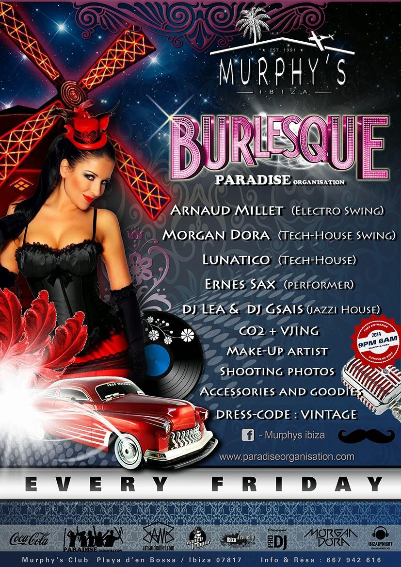 Arnaud Millet - DJ - Electro Swing - Remixer - MC - Events and Shows Producer - Party Promoter - BURLESQUE - Murphys - Playa d'en Bossa - Ibiza