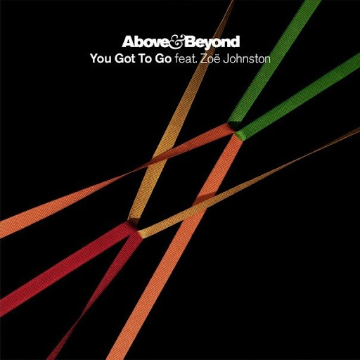 Above & Beyond feat. Zoё Johnston - You Got To Go (Owsey Remix)