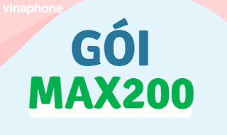 Miễn phí 15GB Data  3G 4G tốc độ cao gói MAX200 Vinaphone