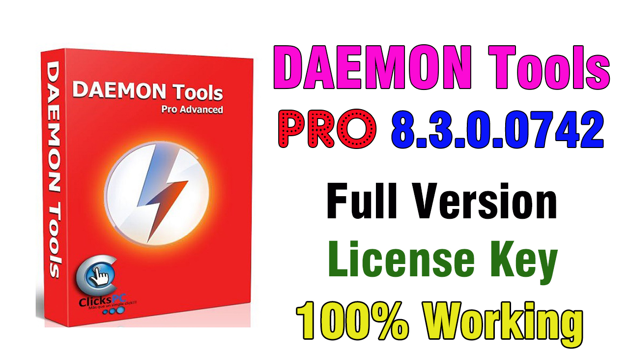 DAEMON Tools Pro 8.3.0.0742 Full Version With License Key 2019 (100% Working)