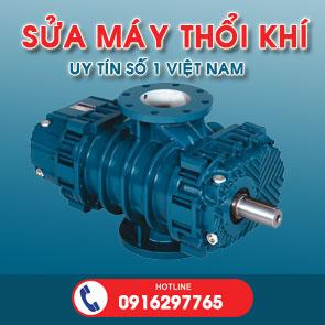 sửa chữa máy thổi khí, bảo dưỡng máy thổi khí, sửa máy thổi khí chuyên nghiệp