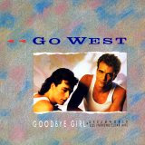 Go West - Goodbye Girl