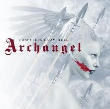 two-steps-from-hell-archangel-trailer-music-album