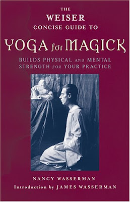 Review The Weiser Concise Guide To Yoga For Magick Image