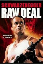 Raw Deal - Chơi Bẩn