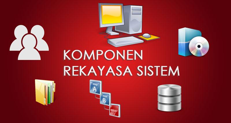 best service ce506 8ada8 Komponen-Komponen Rekayasa Sistem