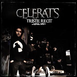 Celerats - Triste Recit