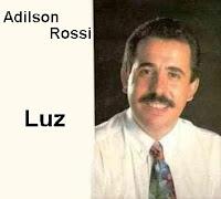 Adilson Rossi - Luz