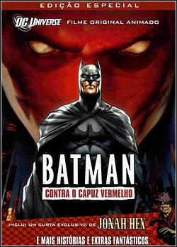 gasd Batman Contra o Capuz Vermelho Dublado