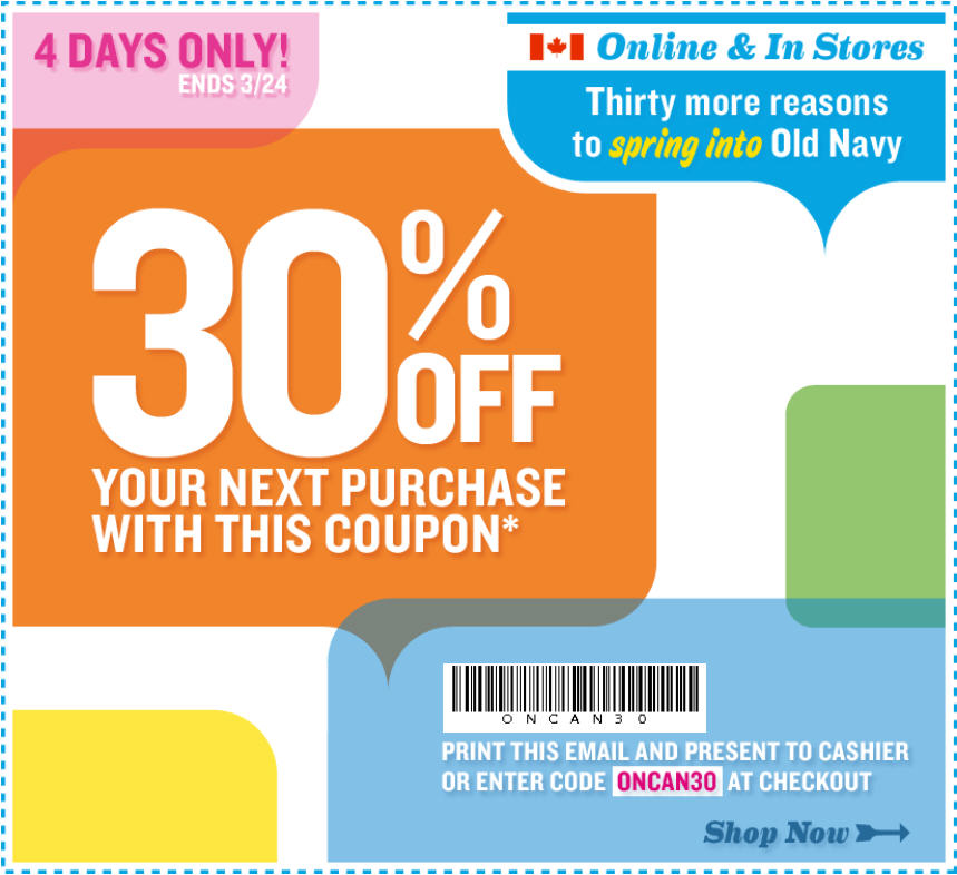 Old Navy Canada 30 Off Your Next Purchase Coupon In Store Online Mar 21 24 Canada Deals Blog