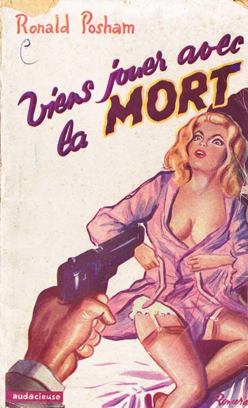 Couverture de polar / roman de gare vintage :Viens jouer avec la MORT (Ronald Posham - Collection