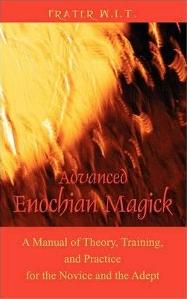 Thelema Review Advanced Enochian Magick By Frater W I T Image