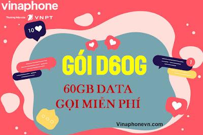 Đỉnh 60G, Gói D60G Vinaphone Tặng 60GB, Gọi Miễn phí cả tháng
