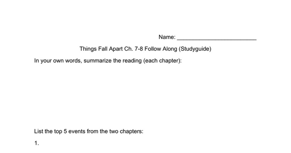 things fall apart study guide Genre things fall apart is a tragic narrative fables and story telling form the kernel of the narrative approach because the traditional style of the african continent is used.