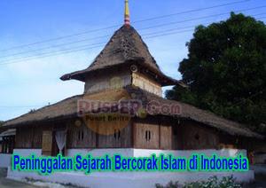 Peninggalan Sejarah Bercorak Islam di Indonesia, peninggalan sejarah kerajaan Islam di Indonesia