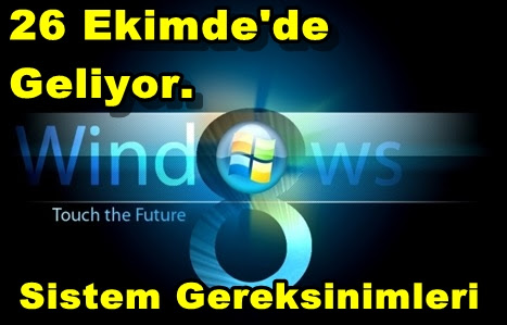 Windows 8 Sistem Gereksinimleri