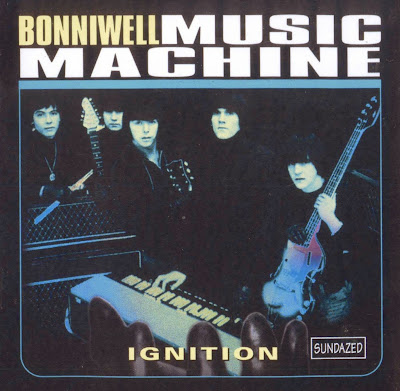 the Bonniwell Music Machine ~ 2000 ~ Ignition
