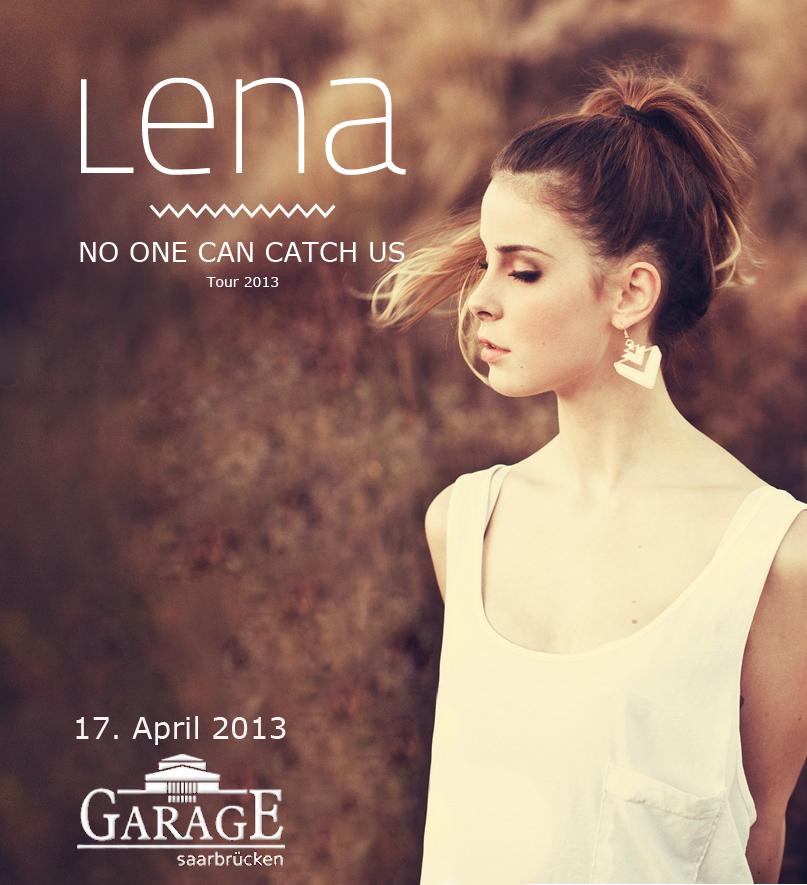 Lena - No One Can Catch Us Tour 2013