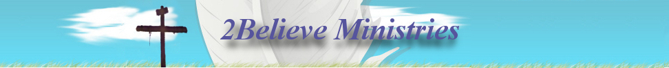 2Believe Ministries Blog