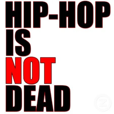 Hip-Hop Isn't Dead