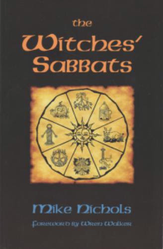 The Witches Sabbats By Mike Nichols
