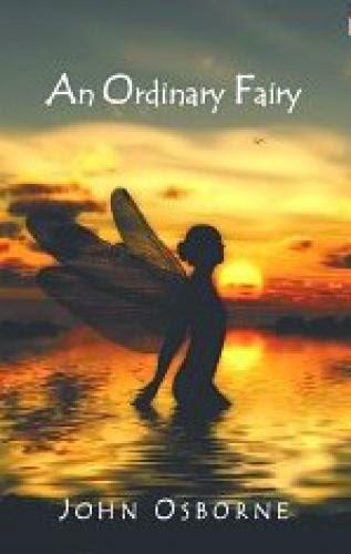 Book Review An Ordinary Fairy By John Osborne
