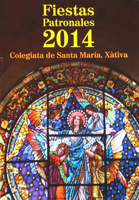 Programa de Fiestas Patronales 2014. Iglesia Colegial Basílica de Santa María de Xàtiva.