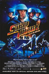 Chiến Binh Tàu Không Gian 2: Anh Hùng Liên Bang - Starship Troopers 2: Hero Of The Federation poster