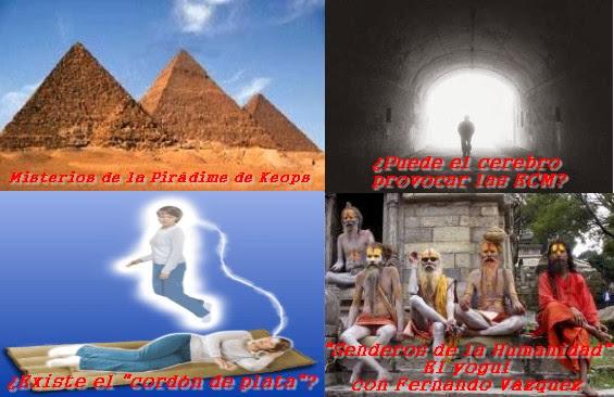 Secretos de la Gran Pirámide - ECMs: ¿Más allá del cerebro? - ¿Existe el cordón de plata? - 04/01/2014 - MADLR 10x15