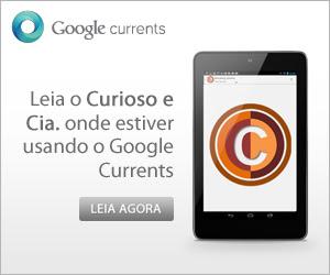 Leia o Curioso e Cia. onde estiver usando o Google Currents