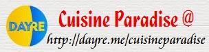 Cuisine Paradise @ Dayre