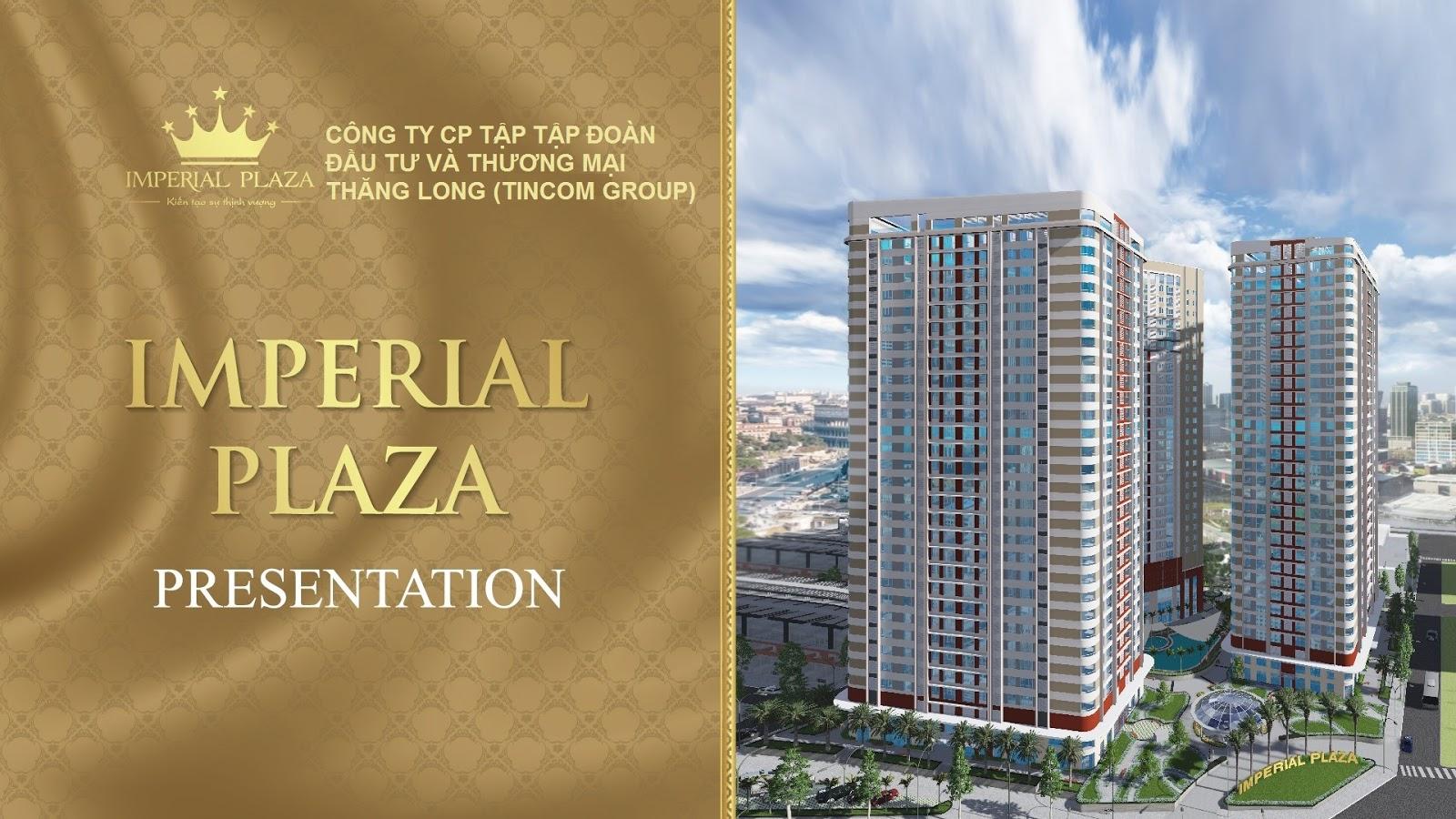 Imperial Plaza cơ hội đầu tư quá tốt