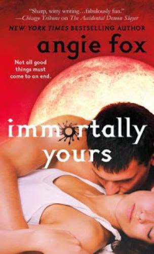 Early Review Immortally Yours By Angie Fox