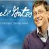 11 lời khuyên của Bill Gates